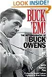 Buck 'Em! The Autobiography of Buck Owens