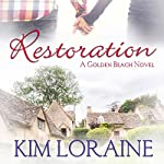 Restoration | Kim Loraine