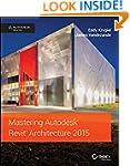 Mastering Autodesk Revit Architecture...