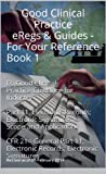 img - for Good Clinical Practice eRegs & Guides - For Your Reference Book 1 book / textbook / text book