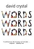 Words Words Words (0199210772) by Crystal, David