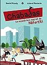 Le Mystérieux Secret de Néfertiti - les Chabadas T. 8 par Picouly