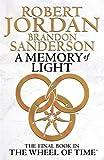 A Memory Of Light: Book 14 of the Wheel of Time Robert Jordan