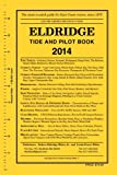 img - for Eldridge Tide and Pilot Book 2014 book / textbook / text book