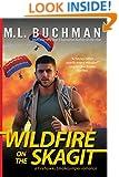 Wildfire on the Skagit (Firehawks Book 9)