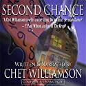 Second Chance (       UNABRIDGED) by Chet Williamson Narrated by Chet Williamson