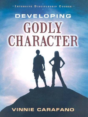 Intensive Discipleship Course: Developing Godly Character by Vinnie Carafano (2007-12-01) (Developing A Godly Character compare prices)