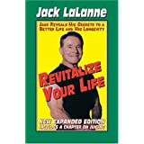 Revitalize Your Life ~ Jack LaLanne