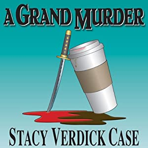 A Grand Murder | [Stacy Verdick Case]