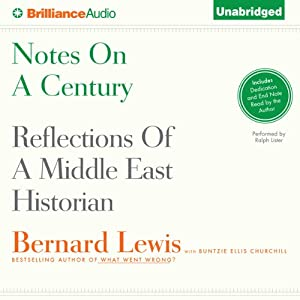 Notes on a Century - Reflections of a Middle East Historian - Bernard Lewis