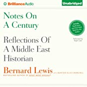 Notes on a Century: Reflections of a Middle East Historian | [Bernard Lewis, Buntzie Ellis Churchill]