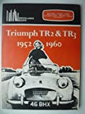 Triumph TR2 and TR3, 1952-60 (Brooklands Books Road Tests Series)