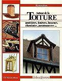 echange, troc Robert Longechal - Autour de la toiture