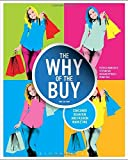 img - for By Patricia Mink Rath The Why of the Buy: Consumer Behavior and Fashion Marketing (2nd Second Edition) [Paperback] book / textbook / text book