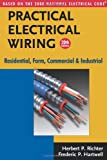 img - for Practical Electrical Wiring: Residential, Farm, Commercial and Industrial: Based on the 2008 National Electrical Code (Practical Electrical Wiring: Residential, Farm, Commercial & Industr) book / textbook / text book