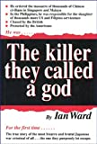 The Killer They Called a God (9810039212) by Ward, Ian