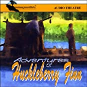 Adventures of Huckleberry Finn (Dramatized) | [Mark Twain]