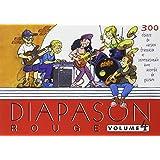 Diapason Rouge : Tome 4, Carnet de 300 chants avec accords
