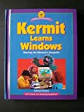 Kermit Learns Windows (A Muppet Computer Book)