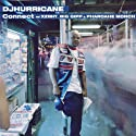 DJ Hurricane - Connect [CD Single]
