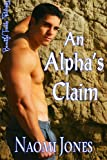 img - for An Alpha's Claim (The Centennial Pack Book 3) book / textbook / text book