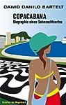 Copacabana. Biographie eines Sehnsuch...