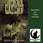 Call to the Hunt | Steven E. Wedel