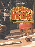 Chicken Little: From Henhouse to Hollywood (Disney's Chicken Little) (078685555X) by Peterson, Monique