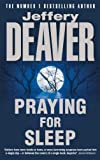 Praying for Sleep (0340606339) by Deaver, Jeffery