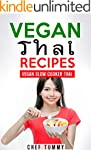THAI FOOD - VEGAN THAI RECIPES: VEGAN...