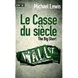 Le casse du si�clepar Michael Lewis