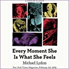 Every Moment She Is What She Feels Hörbuch von Michael Lydon Gesprochen von: Dina Pearlman