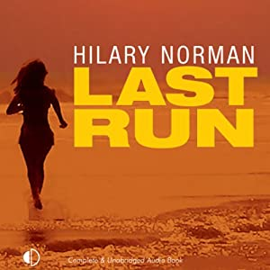 Last Run | [Hilary Norman]