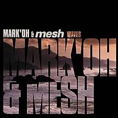 Waves (Mesh Remix)