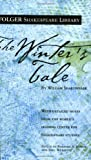 The Winter's Tale (Folger Shakespeare Library) (0743484894) by Shakespeare, William