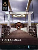 Fort George, Ardersier (Official Souvenir Guide) Ian Maclovor revised by Doreen Grove