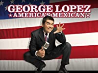 George Lopez Americas Mexican