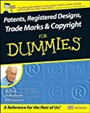 Patents, Registered Designs, Trade Marks and Copyright For Dummies (0470519975) by Grant, John