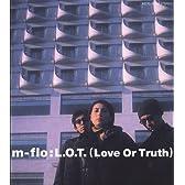 L.O.T.(Love Or