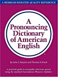 img - for A Pronouncing Dictionary of American English 2nd (second) Edition by John Samuel Kenyon, Thomas Albert Knott [1953] book / textbook / text book