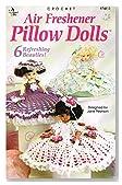 Crochet Air Freshener Pillow Dolls