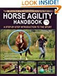 The Horse Agility Handbook: A Step-By...