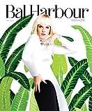 BAL Harbour Magazine Fall 2014 Anne Vyalitsyna Mirte Maas Emma Jane