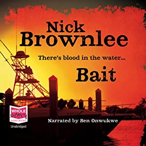 Bait | [Nick Brownlee]
