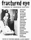 Fractured Eye: A Journal Of Subversive Film Arts