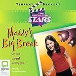 The Shooting Stars: Maddy's Big Break | Tempany Deckert