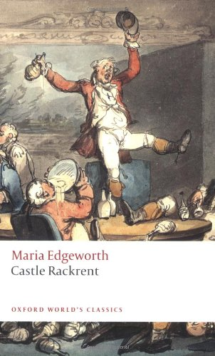 Castle Rackrent (Oxford World's Classics)