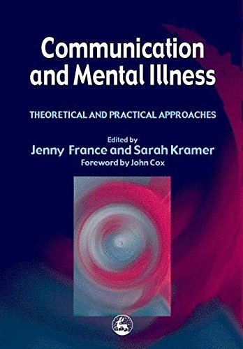 communication-and-mental-illness-theoretical-and-practical-approaches
