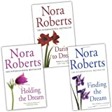 Nora Roberts Nora Roberts Dream Trilogy 3 Books Collection Pack Set (Holding the Dream, Finding the Dream, Daring to Dream)