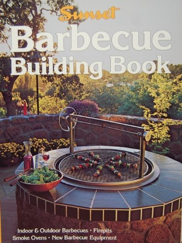 Image for Barbecue Building Book (Sunset Gardening & Outdoor Building Books)